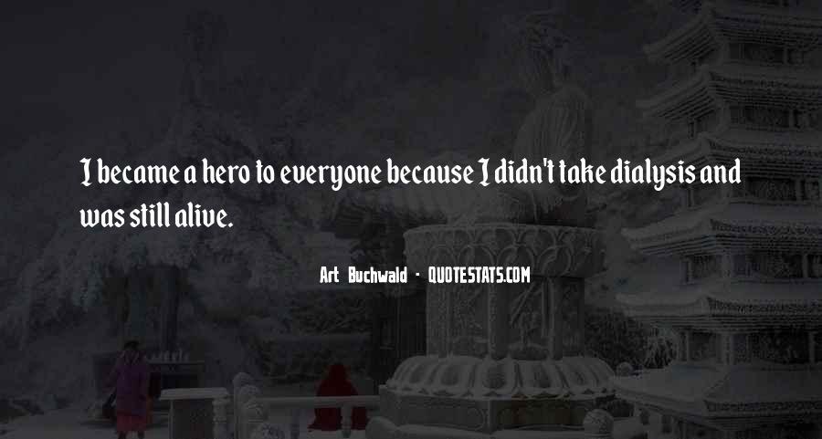 I Still Alive Quotes #368894