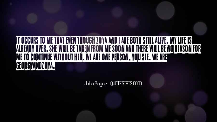 I Still Alive Quotes #398272