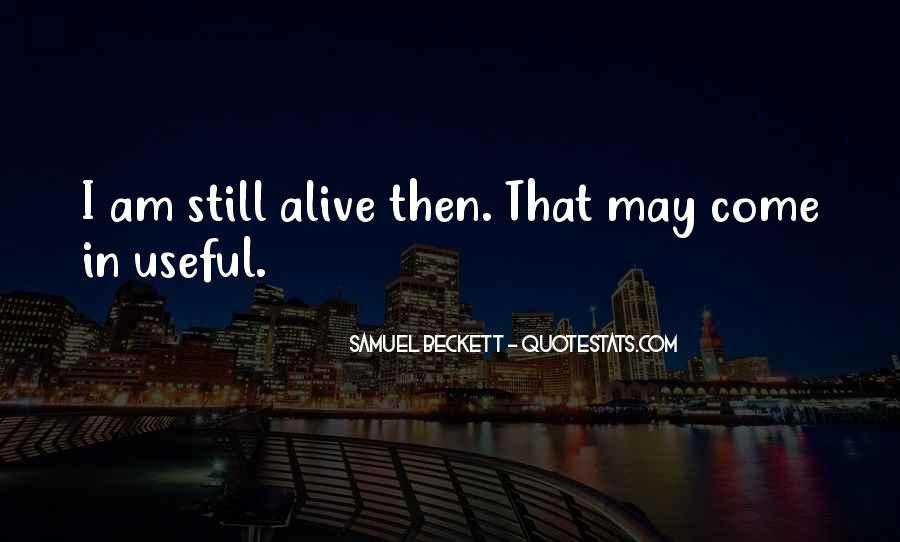 I Still Alive Quotes #430494