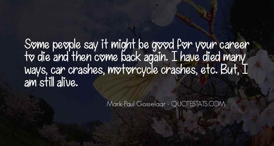I Still Alive Quotes #450596