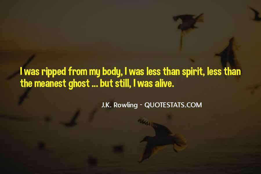 I Still Alive Quotes #469979