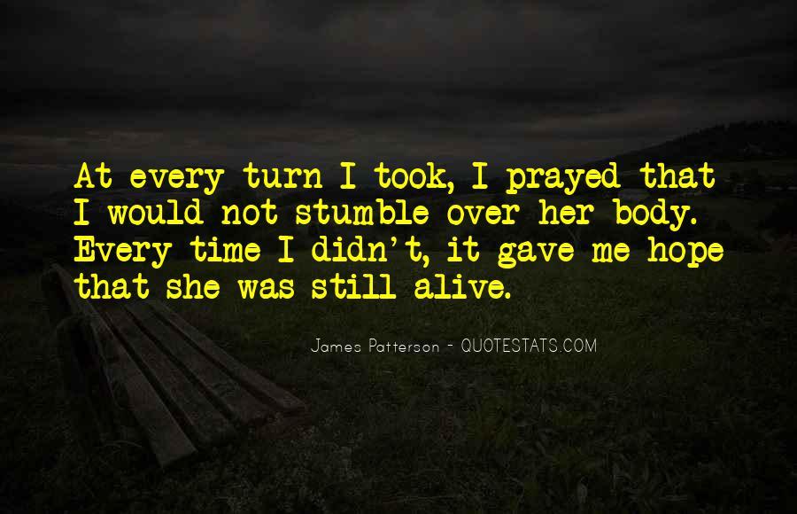I Still Alive Quotes #522429
