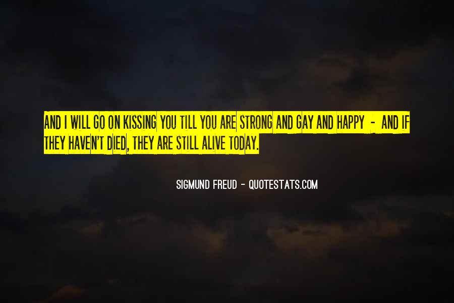 I Still Alive Quotes #531551