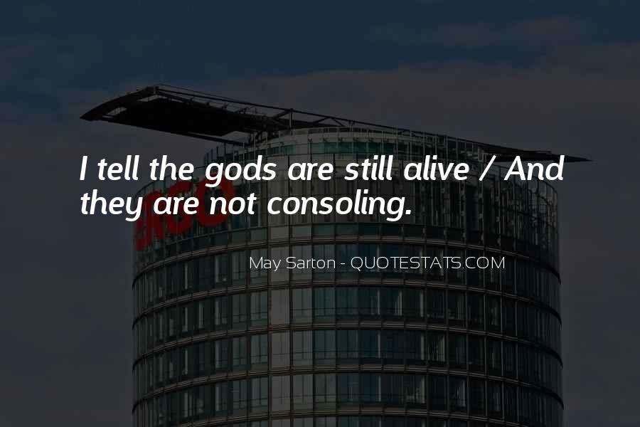 I Still Alive Quotes #541812