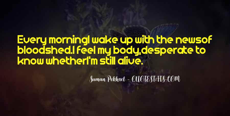 I Still Alive Quotes #550555