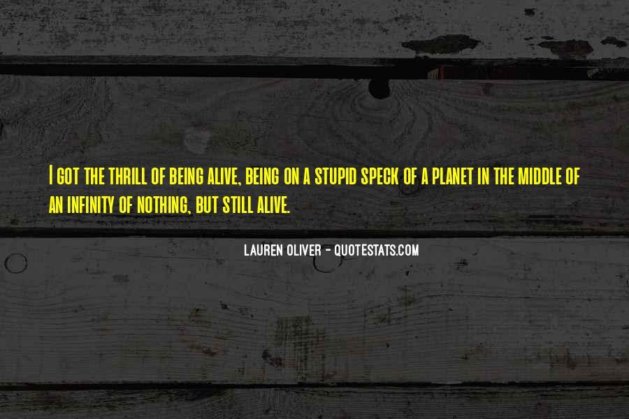 I Still Alive Quotes #58055