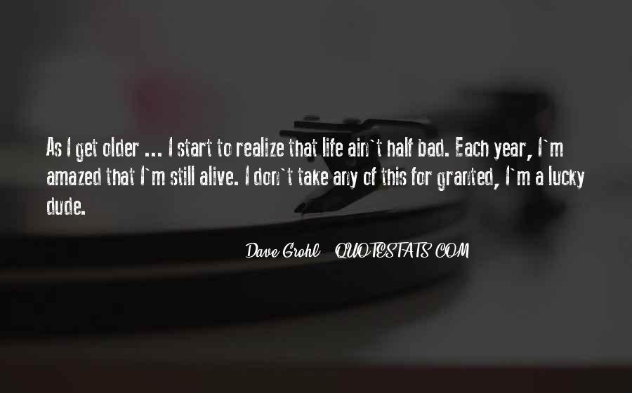 I Still Alive Quotes #60276