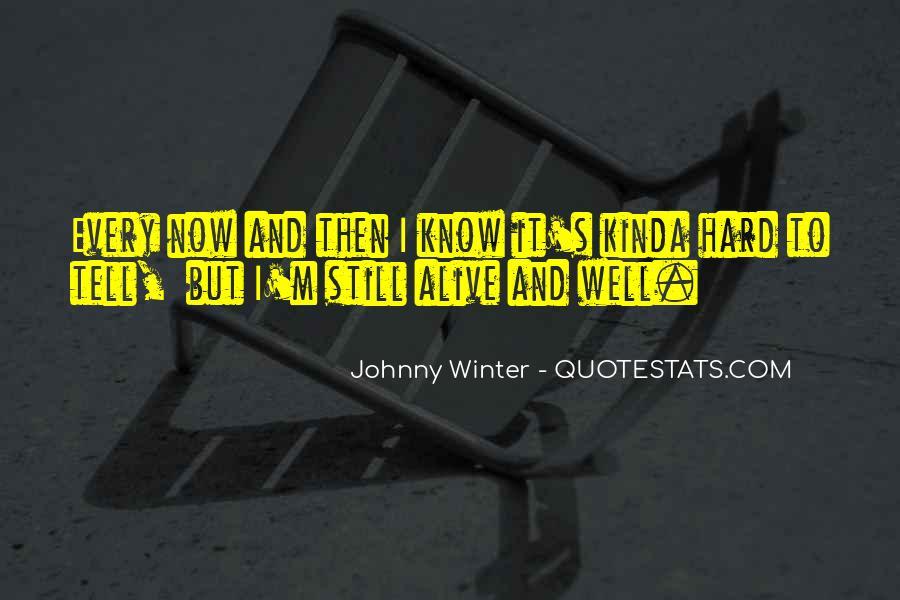 I Still Alive Quotes #63595