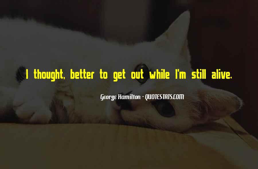 I Still Alive Quotes #98699
