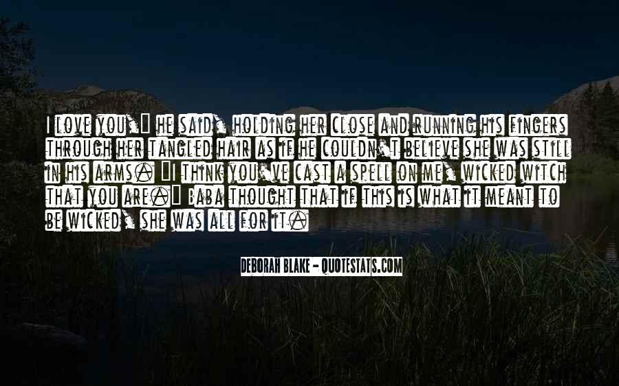 I Still Believe In Love Quotes #1064527