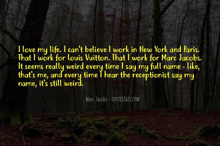 I Still Believe In Love Quotes #1216906