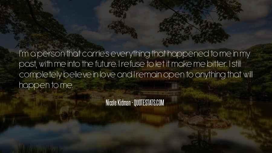 I Still Believe In Love Quotes #649265