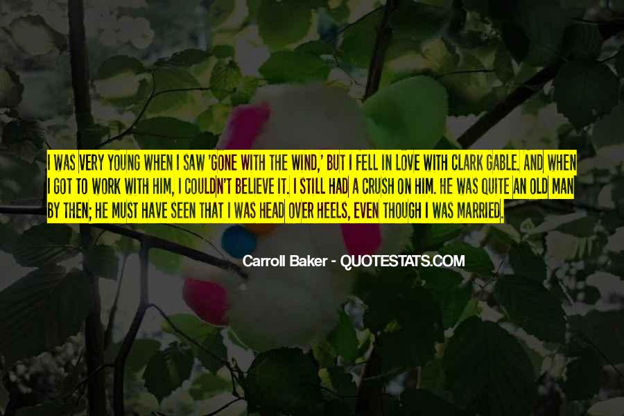 I Still Believe In Love Quotes #687052