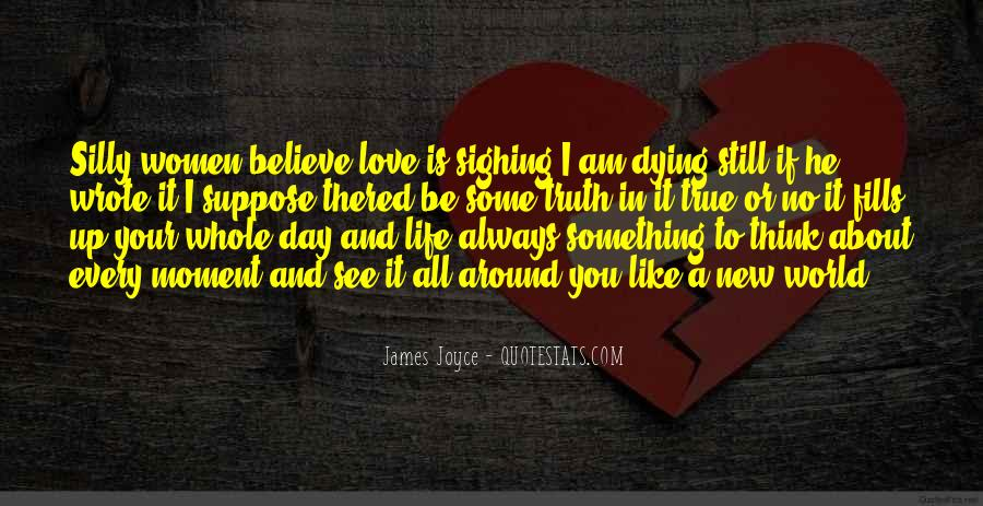 I Still Believe In Love Quotes #909458
