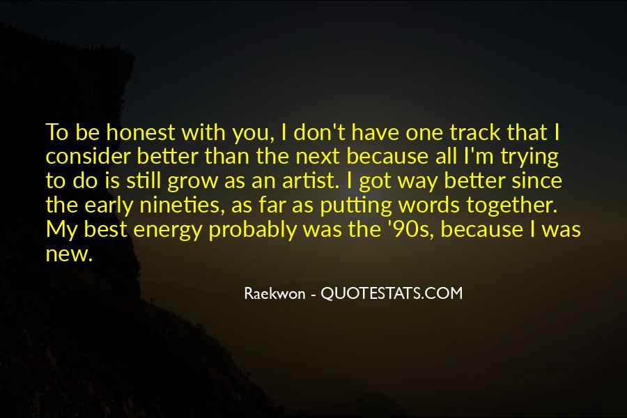 I Still Got You Quotes #253032