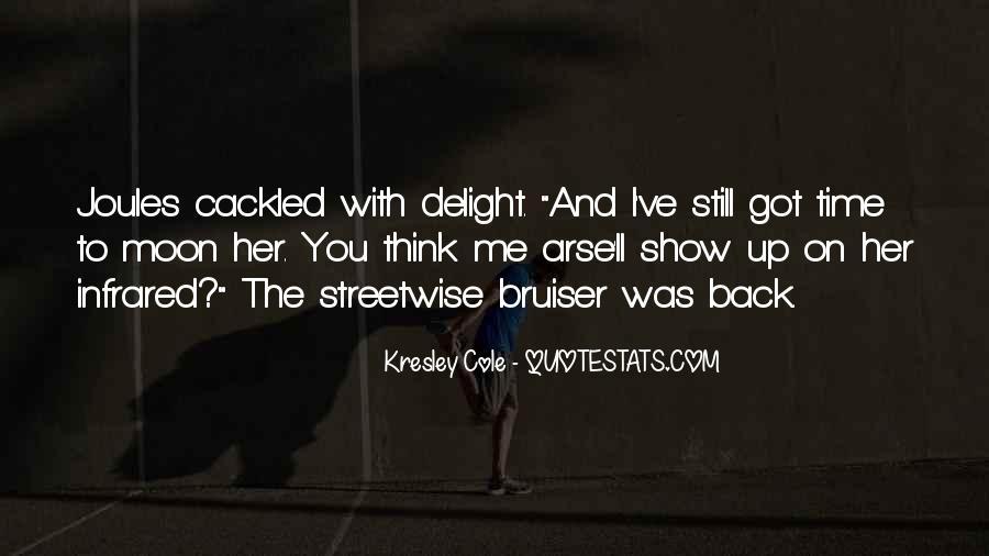 I Still Got You Quotes #345955