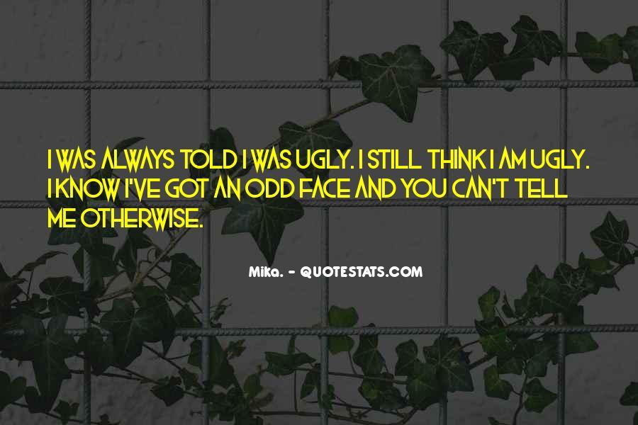 I Still Got You Quotes #410900