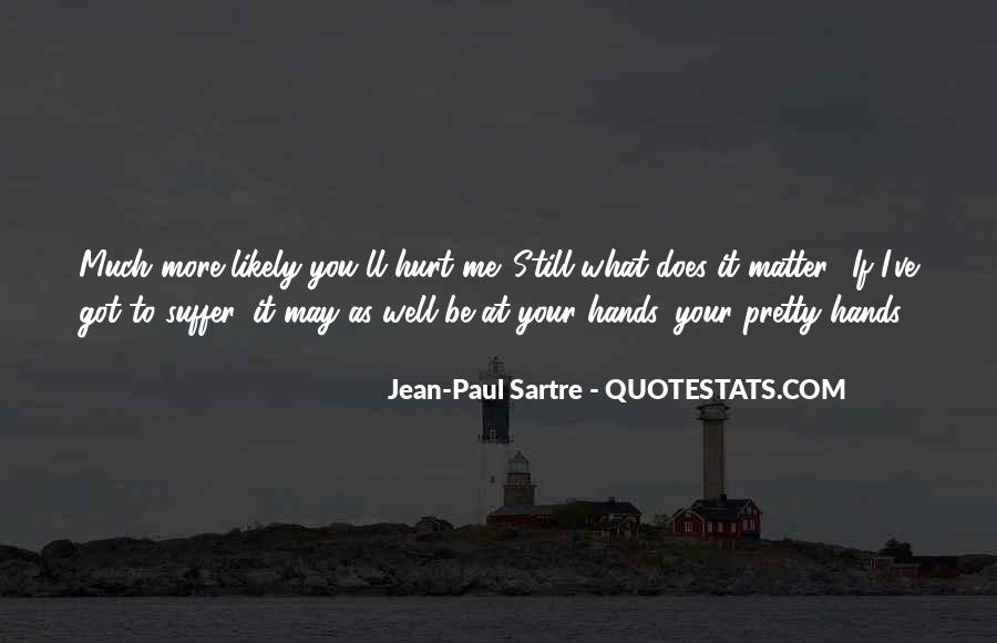I Still Got You Quotes #423737
