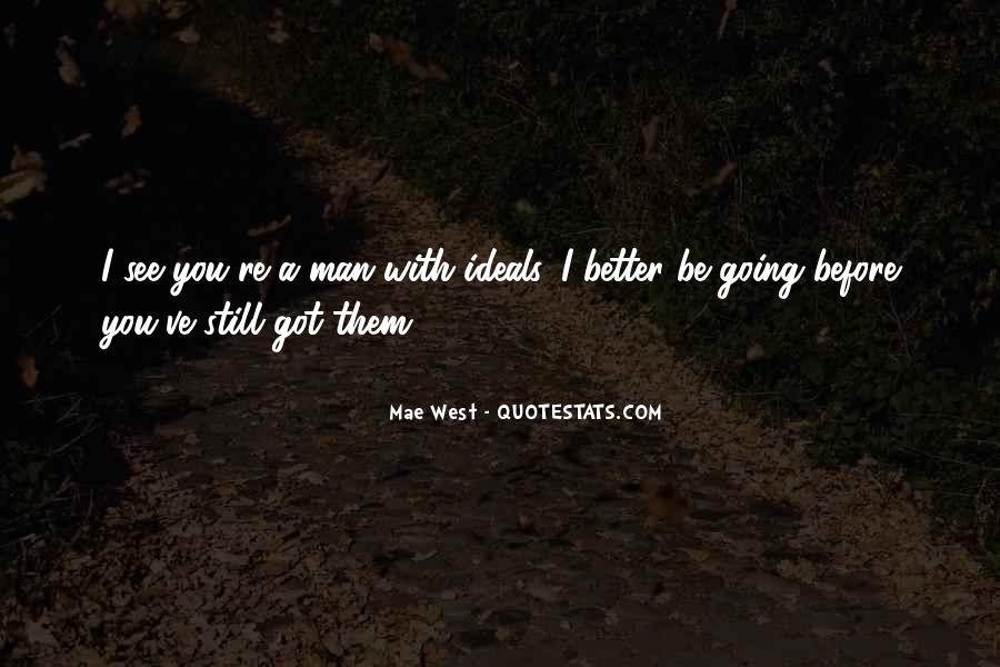 I Still Got You Quotes #749457