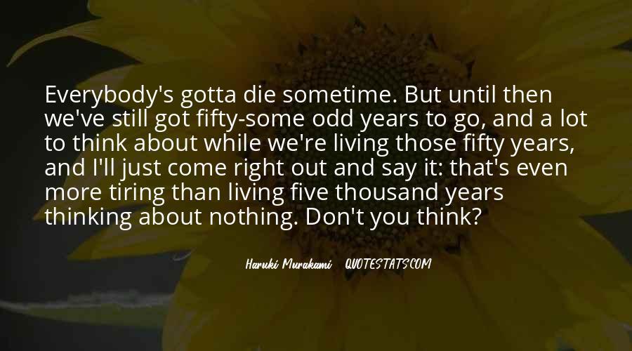 I Still Got You Quotes #765685