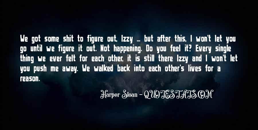 I Still Got You Quotes #859187