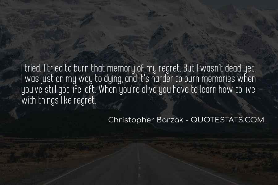 I Still Got You Quotes #986993