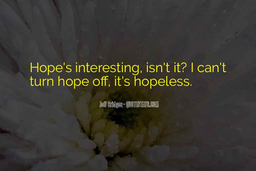 I Still Have Hope For Us Quotes #1655