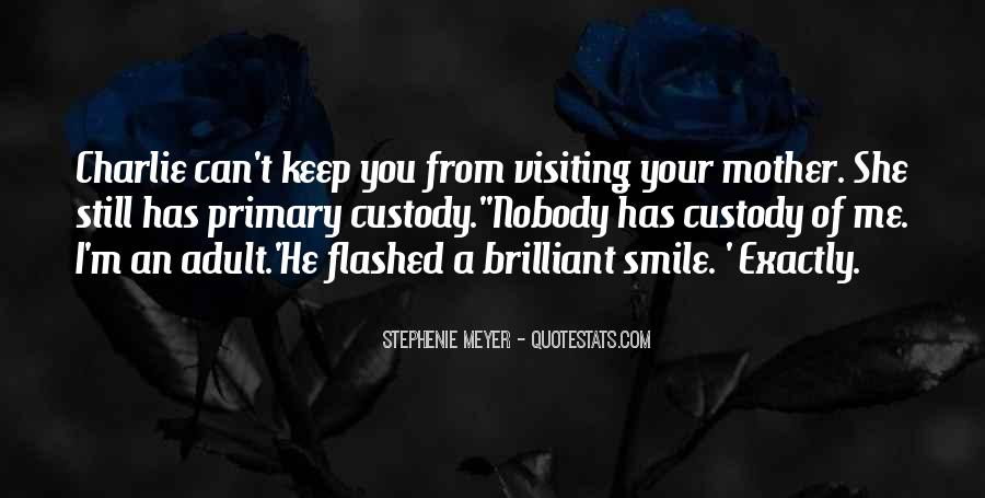 I Still Smile Quotes #1004866