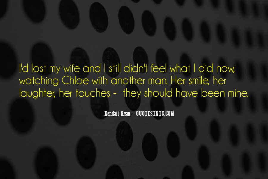 I Still Smile Quotes #1013307