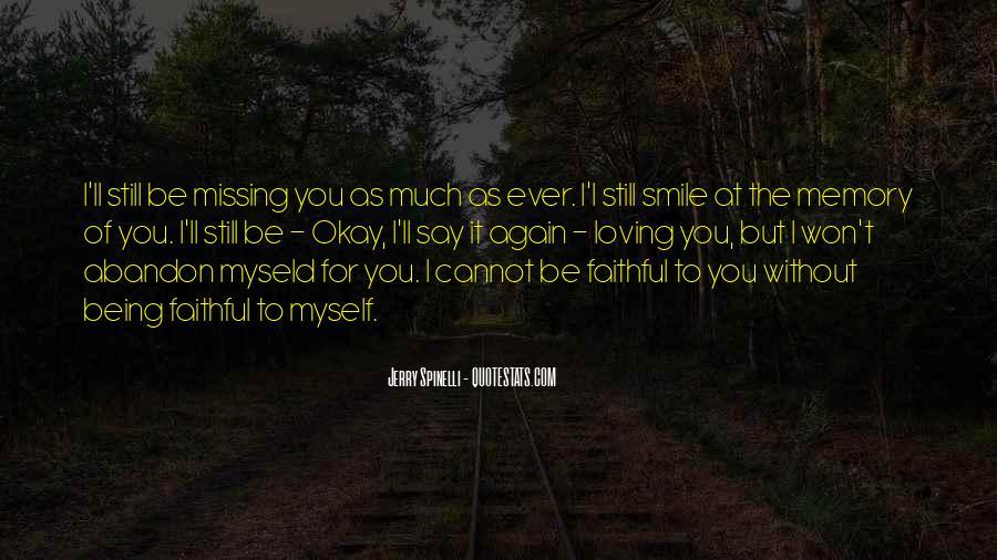 I Still Smile Quotes #118125
