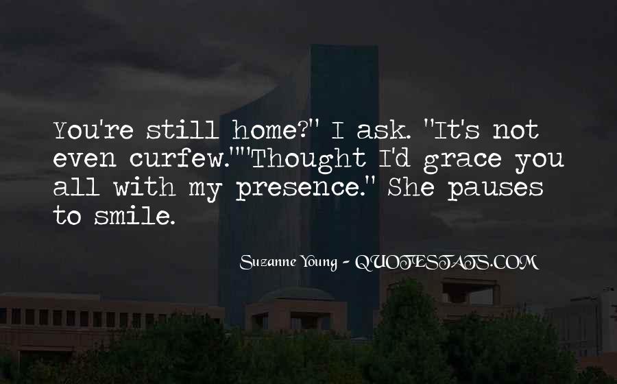 I Still Smile Quotes #1227710