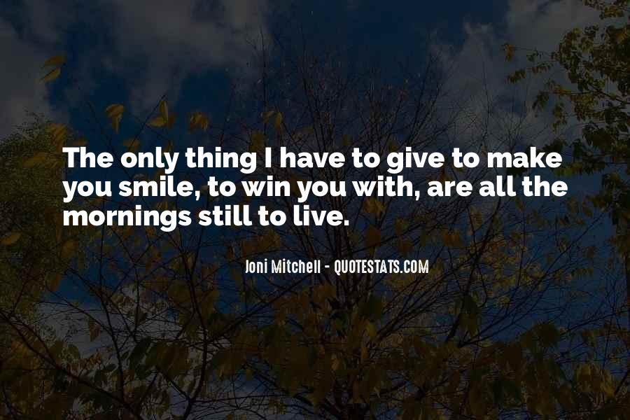 I Still Smile Quotes #1407440