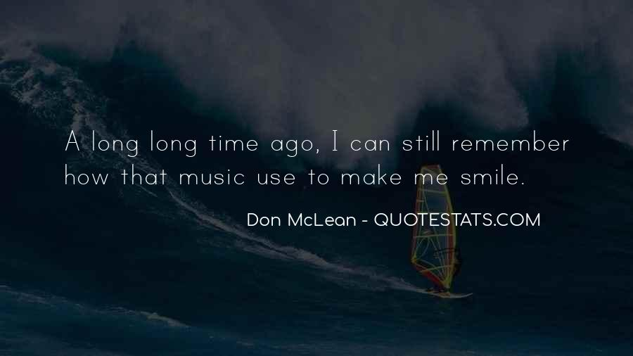 I Still Smile Quotes #1432176