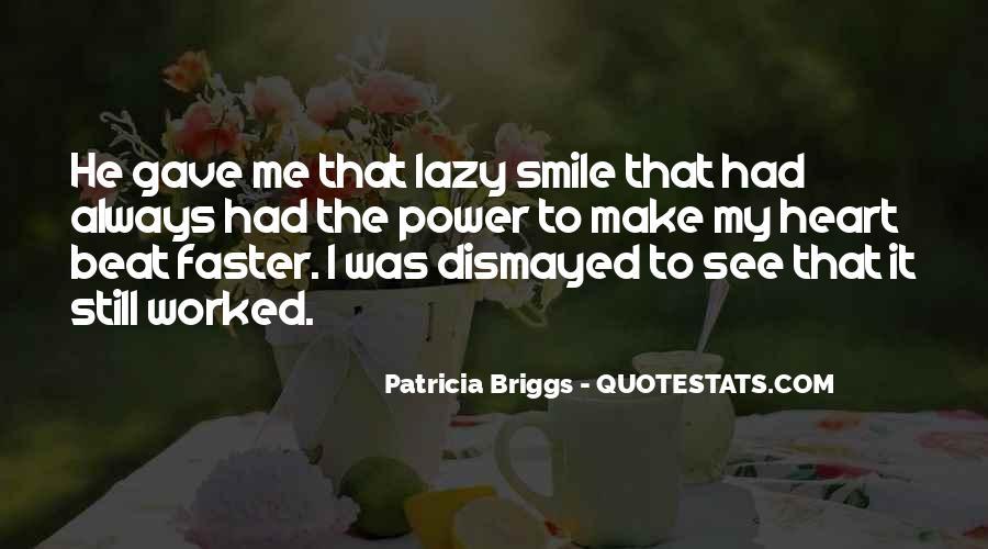 I Still Smile Quotes #1524932