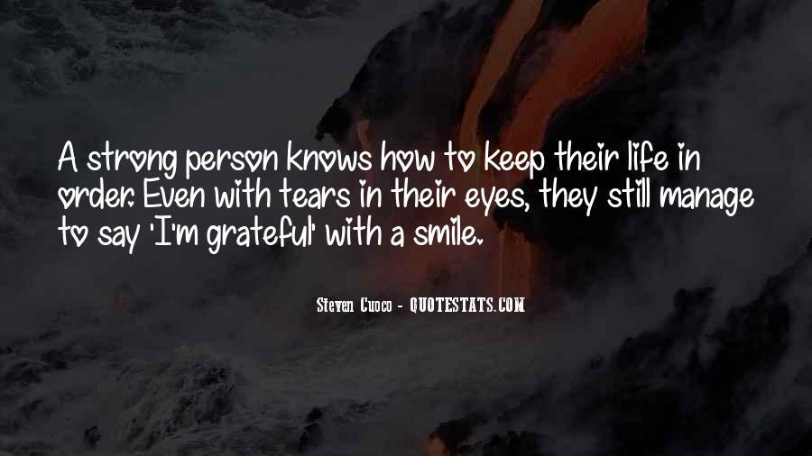 I Still Smile Quotes #1617988
