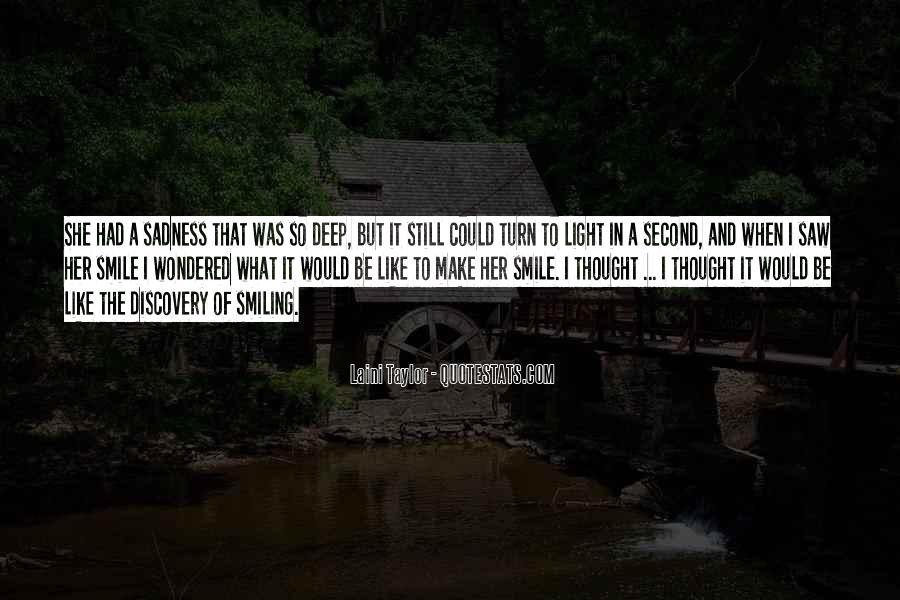 I Still Smile Quotes #1720240