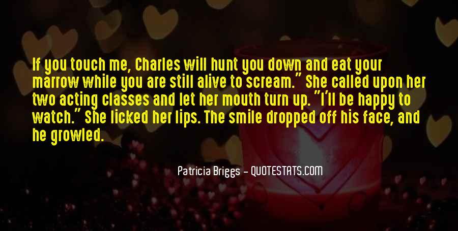 I Still Smile Quotes #1789539