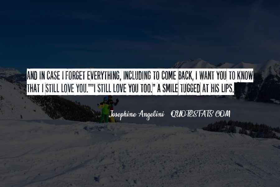 I Still Smile Quotes #348240