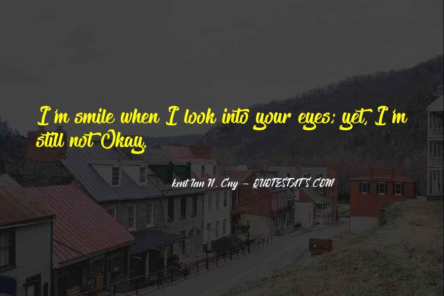 I Still Smile Quotes #599545