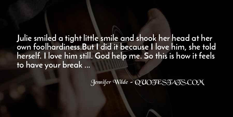 I Still Smile Quotes #76918