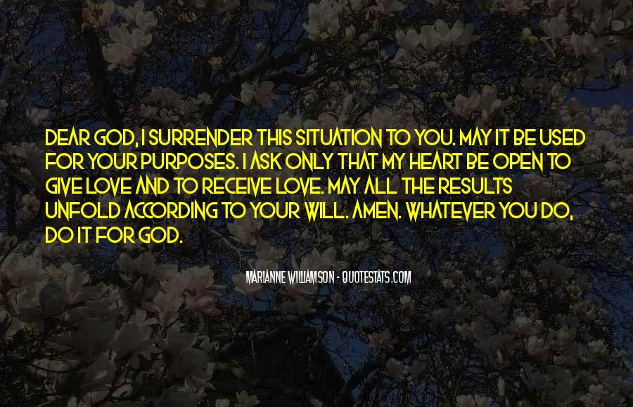 I Surrender Love Quotes #1167944