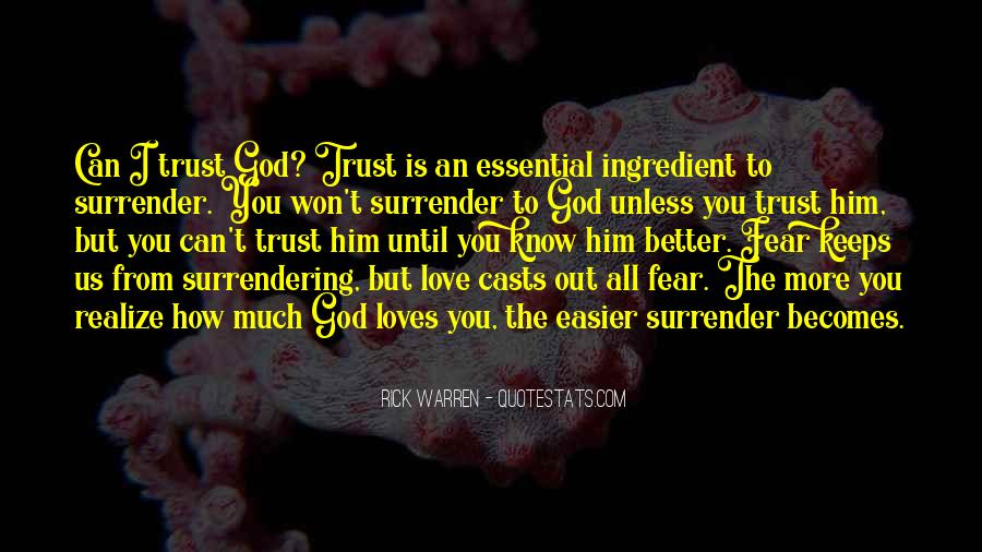 I Surrender Love Quotes #1308676