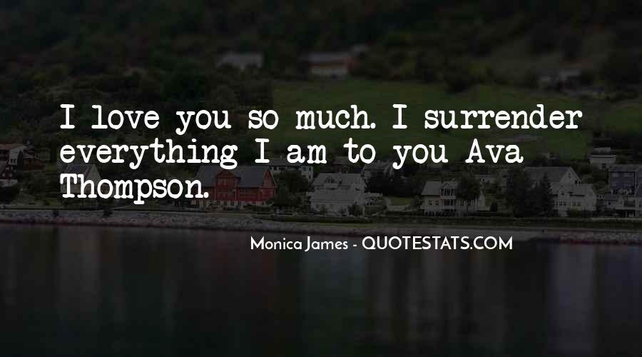 I Surrender Love Quotes #907399