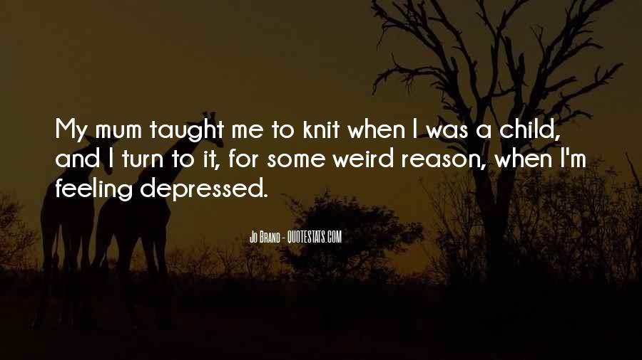 I Taught You Well Quotes #1273