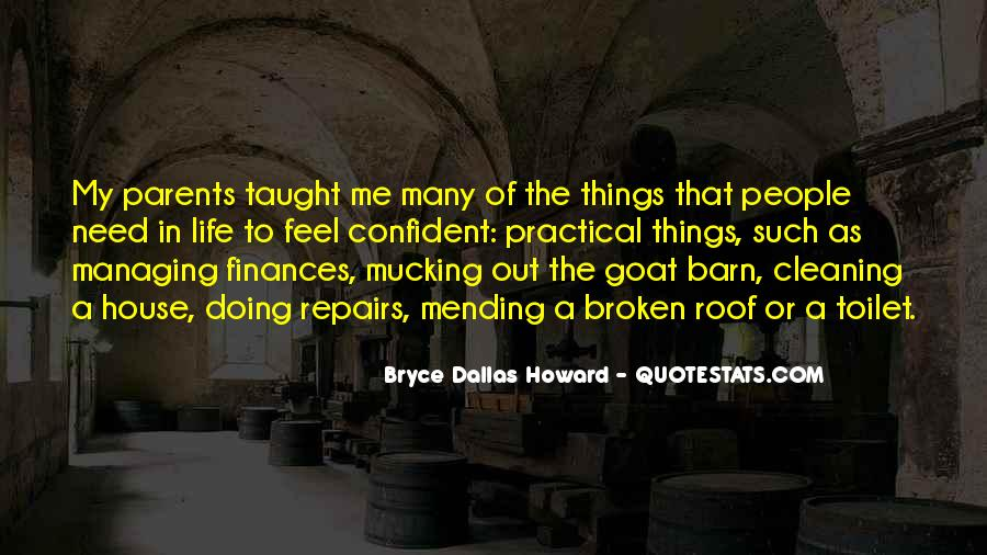 I Taught You Well Quotes #18792