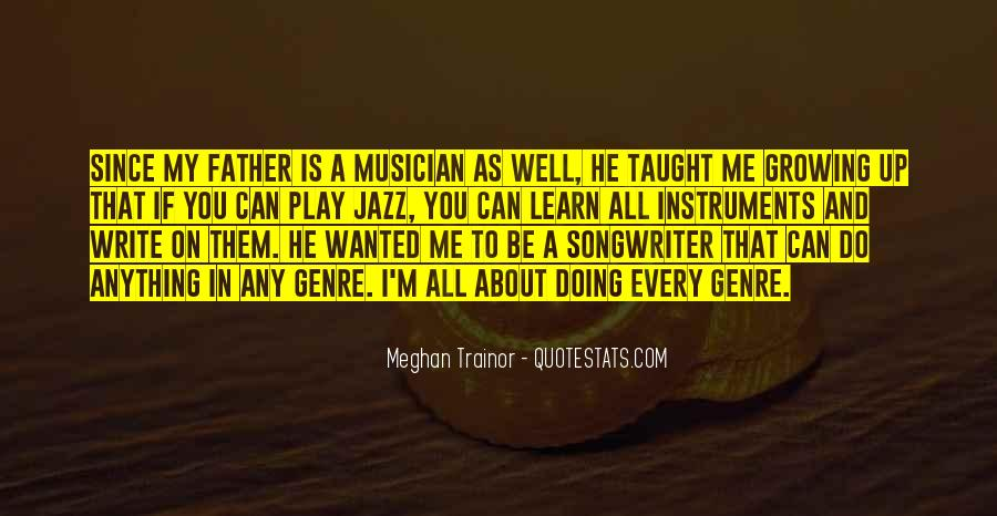 I Taught You Well Quotes #58860