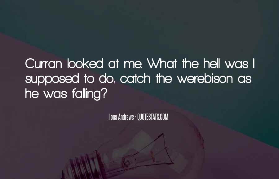 I Think I Am Falling For Him Quotes #2556