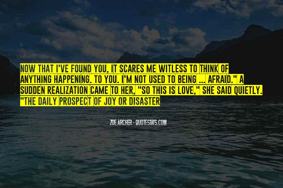 I Think I Found Love Quotes #1080227