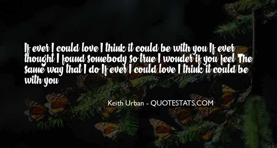 I Think I Found Love Quotes #1448428
