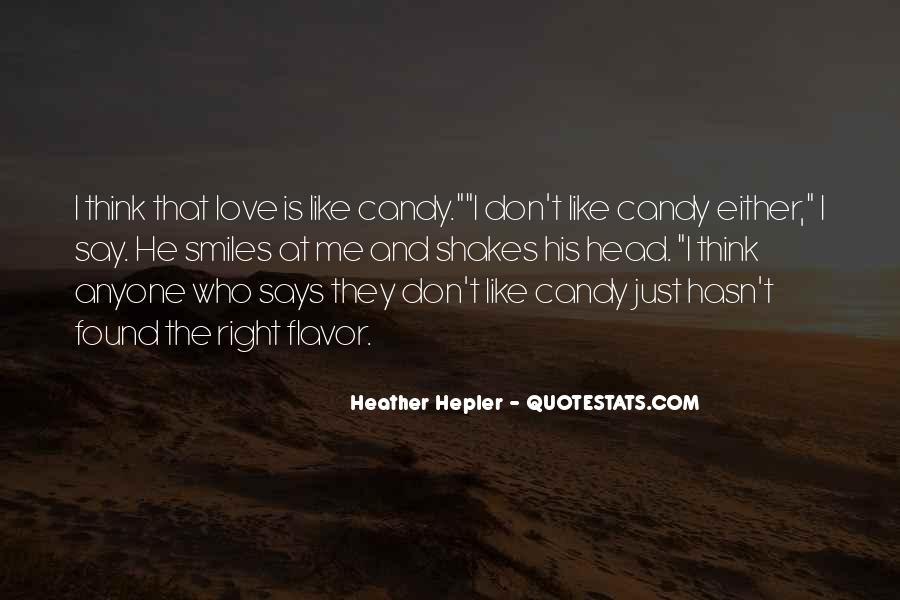 I Think I Found Love Quotes #475358